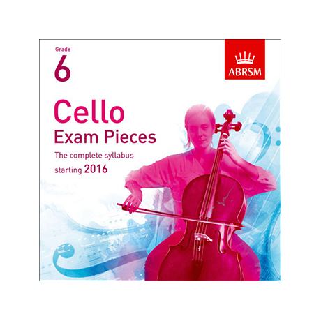 ABRSM: Cello Exam Pieces Grade 6 (2016-2019) 2 CDs