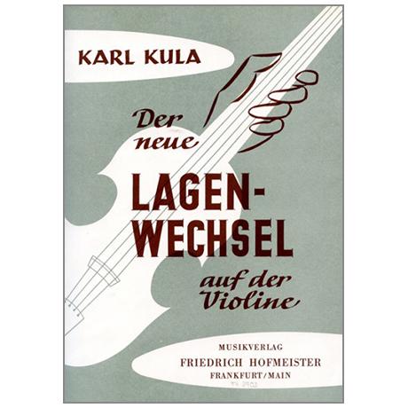 Kula, K.: Der neue Lagenwechsel auf der Violine