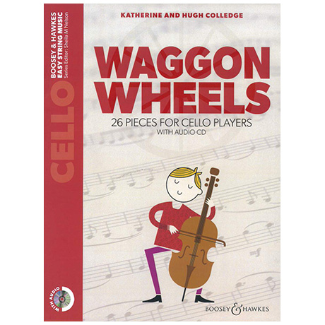 Colledge, K. & H.: Waggon Wheels for Cello (+CD)