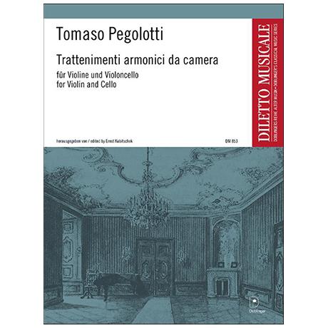 Pegolotti, T.: Trattenimenti armonici da camera