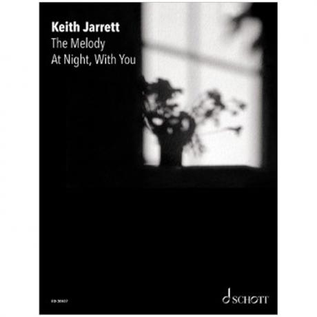 Jarett, K.: The Melody At Night With You