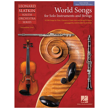 Slatkin, L.: World Songs for Solo Instruments and Strings – Solostimme Violine