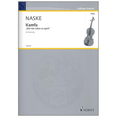 Naske, E.: Kamfu - »Wie das Leben so spielt«