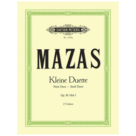 Mazas, J. F.: Kleine Duette Op. 38 Band 1