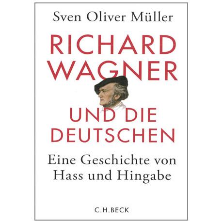 Müller, S.O.: Richard Wagner und die Deutschen