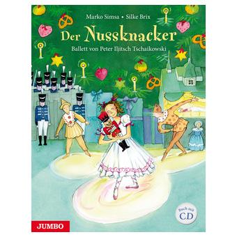Simsa: Der Nussknacker - Ballett von Tschaikowski (+CD)