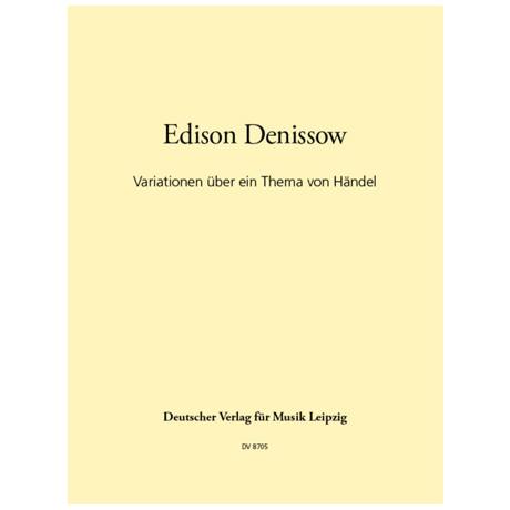 Denissow, E.: Variationen über ein Thema von Händel (1986)