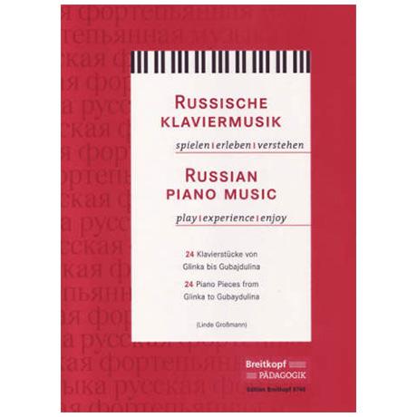 Russische Klaviermusik – Spielen, Erleben, Verstehen