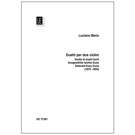 """Berio, L.: Ausgewählte Leichte Duos aus """"Duetti per due Violini"""""""