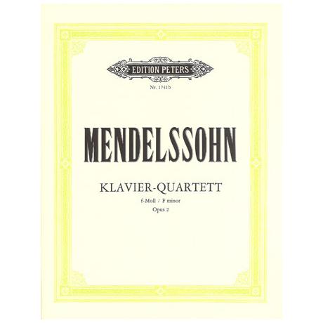 Mendelssohn Bartholdy, F.: Klavierquartett Nr. 2 f-Moll, Op. 2