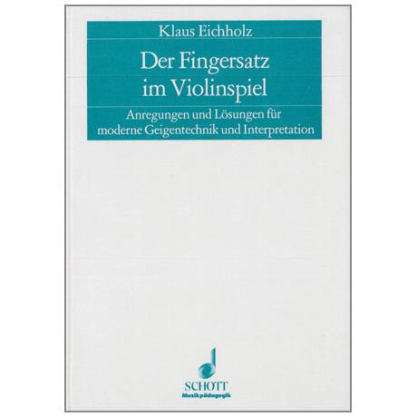 Der Fingersatz im Violinspiel (K. Eichholz)