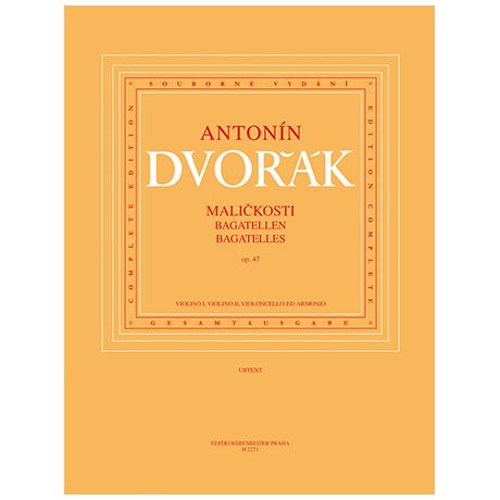 Dvořák, A.: Malickosti (Bagatellen) Op. 48