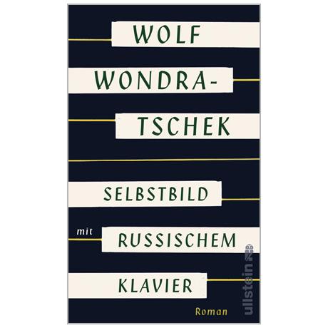 Wondratschek, W.: Selbstbild mit russischem Klavier