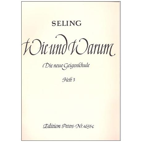 Seling, H.: Violinschule – Wie und Warum Band 3