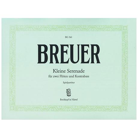 Breuer, P.: Kleine Serenade