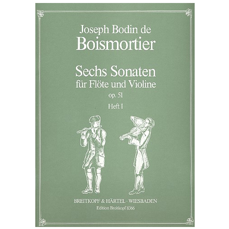 Boismortier, J. B. d.: 6 Sonaten Op. 51 Band 1 (Nr.1-3)