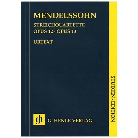 Mendelssohn Bartholdy, F.: Streichquartette Es-Dur Op. 12, a-Moll Op. 13 Urtext – Studienpartitur