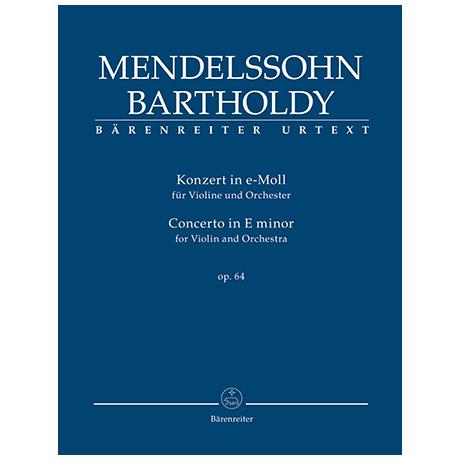 Mendelssohn Bartholdy, F.: Violinkonzert e-Moll Op. 64