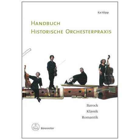 Köpp, K.: Handbuch historische Orchesterpraxis