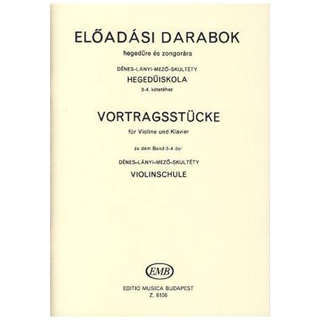 Dénes, L.: Vortragsstücke zu Band 3-4 der Violinschule
