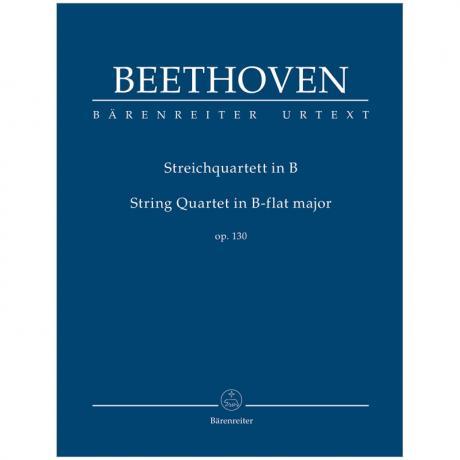 Beethoven, L. v.: Streichquartett Op. 130 B-Dur
