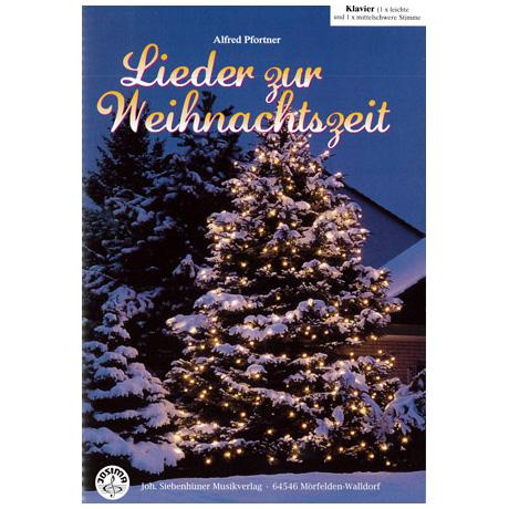 Pfortner, A.: Lieder zur Weihnachtszeit – Klavier (+CD)