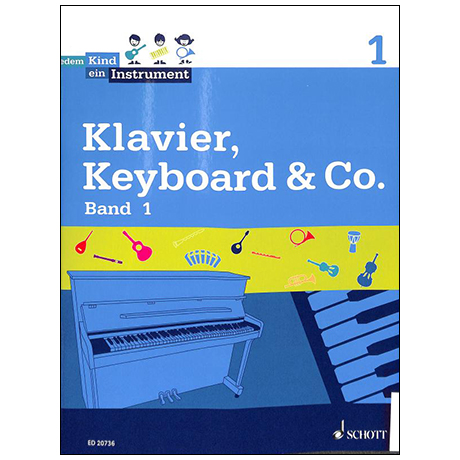 Jedem Kind ein Instrument  Klavier, Keyboard & Co. Band 1