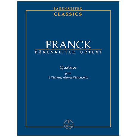 Franck, C.: Quartett für zwei Violinen, Viola und Violoncello