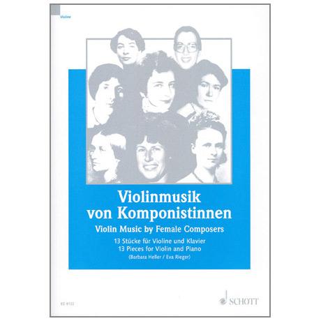 Heller, B./Rieger, E.: Violinmusik von Komponistinnen