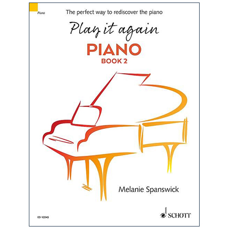 Spanswick, M.: Play it again: Piano – Book 2