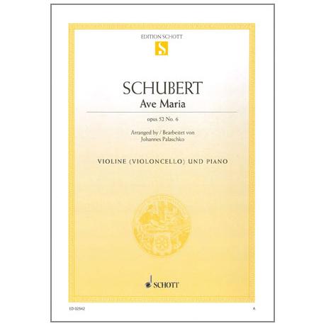 Schubert, F.: Ave Maria Op. 52/6 D839