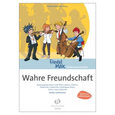 Holzer-Rhomberg, A.: Wahre Freundschaft