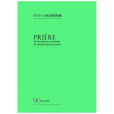 Schäfer, S.: Prière (Histoires Nr. 1)