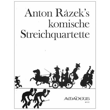 Rázek, A.: Komische Streichquartette