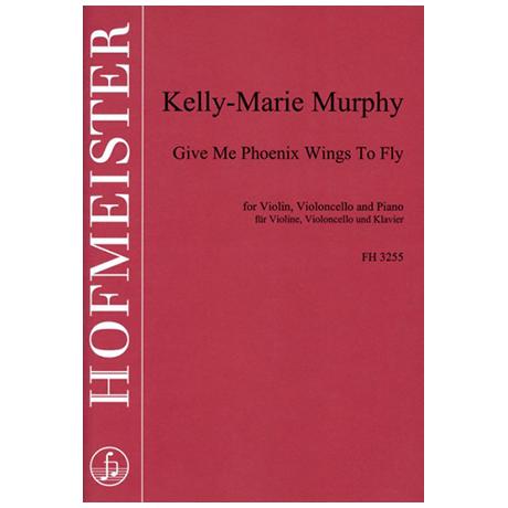 Murphy, K.-M.: Give me Phoenix Wings to Fly
