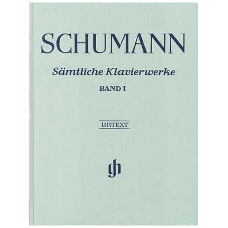 Schumann, R.: Complete Works for Piano, Volume 1