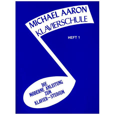 Aaron, M.: Klavierschule Heft 1