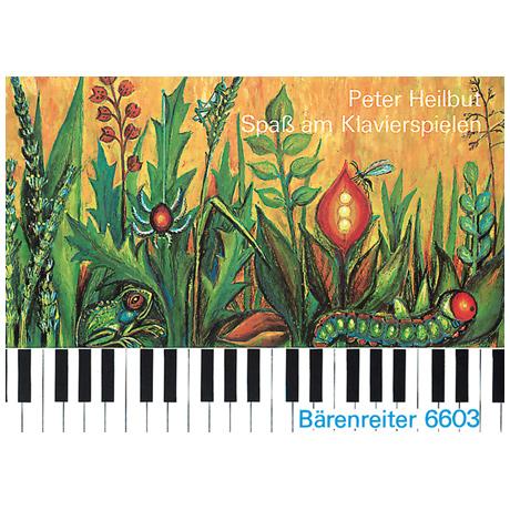 Heilbut, P.: Spaß am Klavierspielen