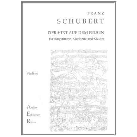 Schubert: Der Hirt auf dem Felsen