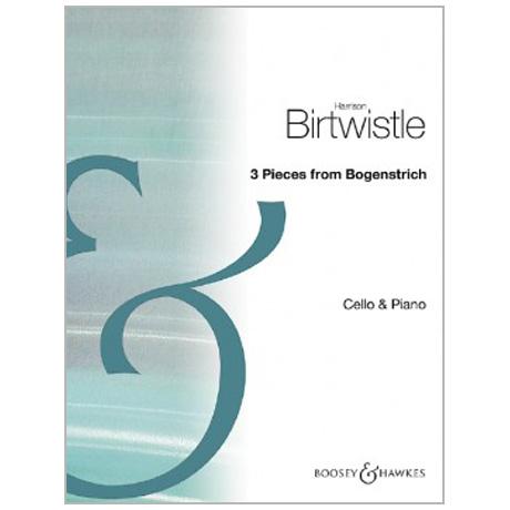 Birtwistle, H.: 3 Pieces from »Bogenstrich«
