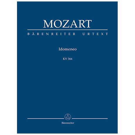 Mozart, W. A.: Idomeneo KV 366 – Dramma per musica in drei Akten