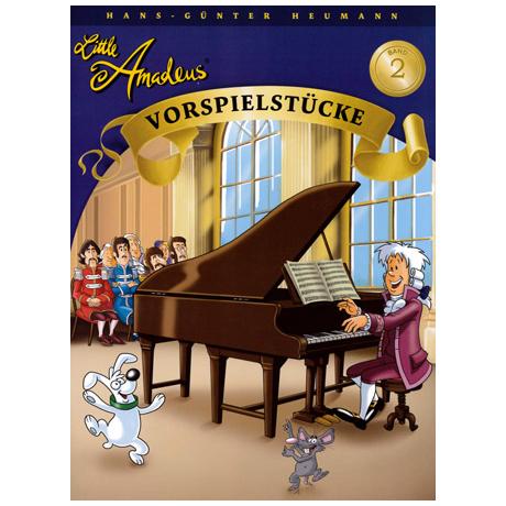 Little Amadeus - Vorspielstücke Band 2