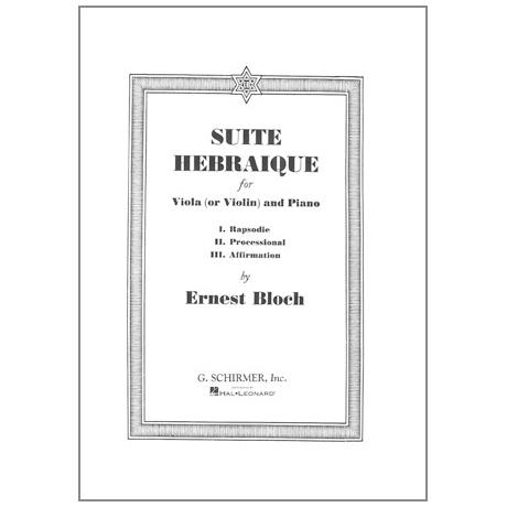 Bloch, E.: Suite Hebraique
