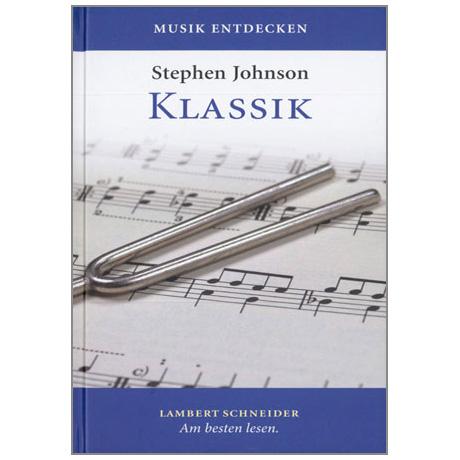 Johnson, St.: Musik entdecken - Klassik (+CD)