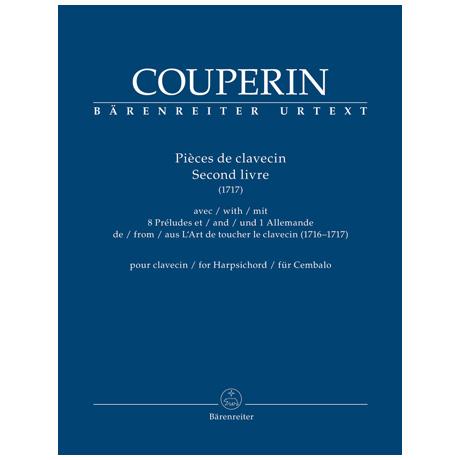 Couperin, F.: Pièces de Clavecin Second Livre (1717)
