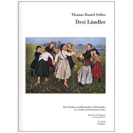 Schlee, T. D.: Drei Ländler (2012/14)
