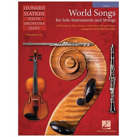 Slatkin, L.: World Songs for Solo Instruments and Strings – Einzelstimme Cello