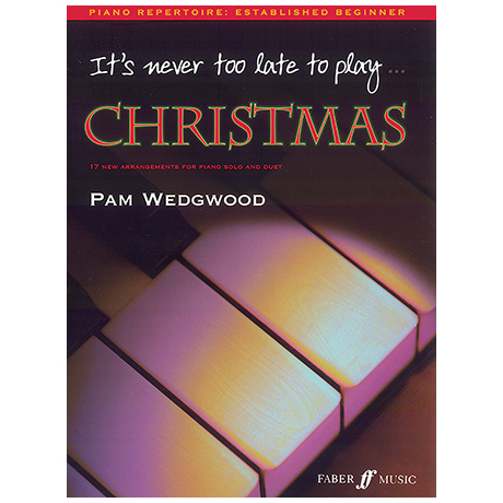 Wedgwood, P.: It's never too late to play Christmas