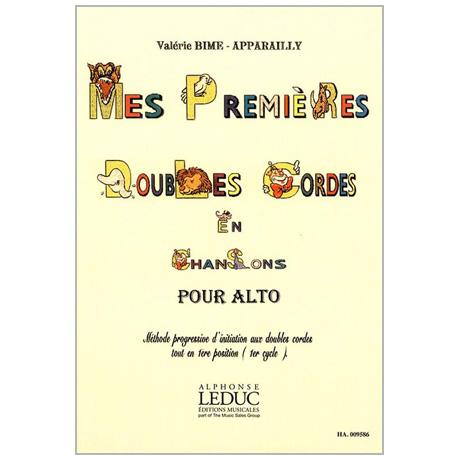 Bime-Apparailly, V.: Mes premières Doubles Cordes en Chansons – Alto