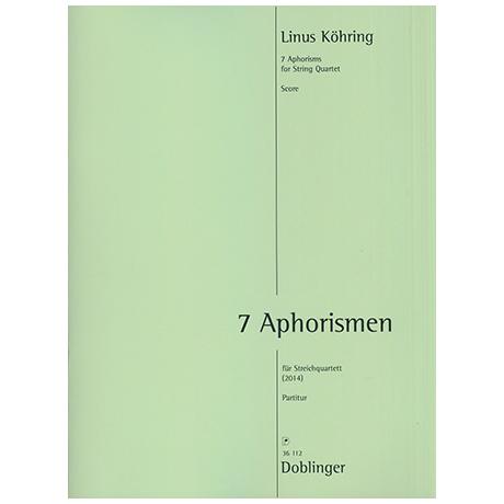 Köhring, L.: 7 Aphorisms (2014)